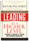 Self leadership and organizational management at a higher level | Ken Blanchard